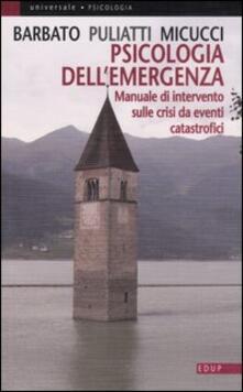 Filippodegasperi.it Psicologia dell'emergenza. Manuale di intervento sulle crisi da eventi catastrofici Image