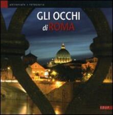 Gli occhi di Roma. Catalogo della mostra - copertina