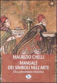 Ristorantezintonio.it Manuale dei simboli nell'arte. L'era paleocristiana e bizantina Image