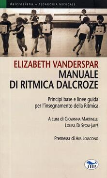 Nicocaradonna.it Manuale di ritmica Dalcroze. Principi base e linee guida per l'insegnamento della ritmica Image