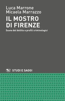 Ristorantezintonio.it Il mostro di Firenze. Scene del delitto e profili criminologici Image