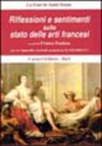 Riflessioni e sentimenti sullo stato delle arti francesi