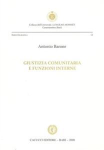 Giustizia comunitaria e funzioni interne