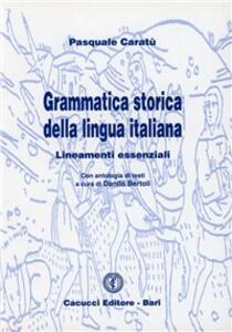 Grammatica storica della lingua italiana