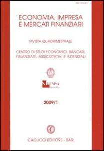 Economia, imprese e mercati finanziari. Rivista quadrimestrale (2009). Vol. 1
