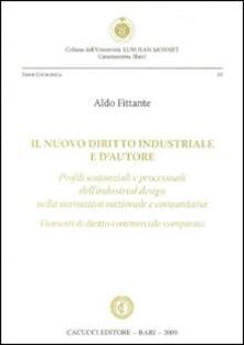 Ilmeglio-delweb.it Il nuovo diritto industriale e d'autore. Profili sostanziali e processuali dell'industrial design nella normativa nazionale e comunitaria Image