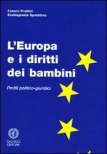 L' Europa e i diritti dei bambini. Profili politico-giuridici