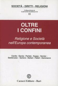Oltre i confini. Religione e società nell'Europa contemporanea - copertina