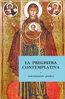 La preghiera contemplativa. Orientamento pratico - copertina