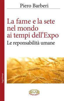 La fame al tempo dell'Expo - Piero Barberi - copertina