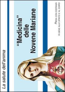 Medicina delle novene mariane. Con gadget