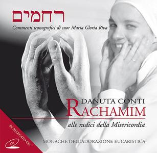 Rachamim. Alle radici della Misericordia. Con CD Audio. Ediz. multilingue