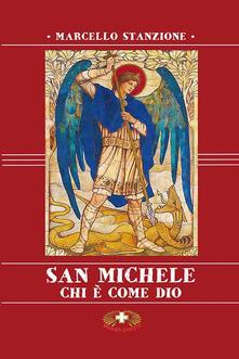 San Michele. Chi è come Dio - Marcello Stanzione - copertina