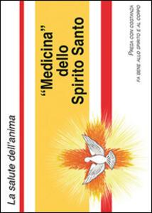 «Medicina» dello Spirito Santo (4 pieghevoli, immaginetta e rosario)