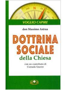 Dottrina sociale della Chiesa - Massimo Astrua - copertina