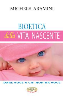 Listadelpopolo.it Bioetica della vita nascente. Dare voce a chi non ha voce Image