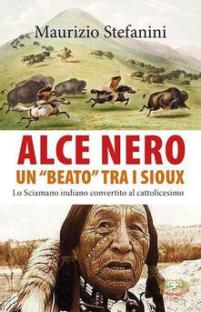 Lascalashepard.it Alce Nero un «beato» tra i Sioux. Lo sciamano indiano convertito al cattolicesimo Image