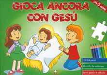 Camfeed.it Gioca ancora con Gesù. Libro puzzle. Ediz. a colori. Con puzzle Image
