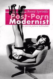Post-Porn Modernist - Annie Sprinkle - copertina