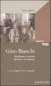 Gino Bianchi. Resultanze in...