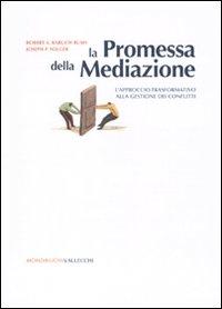 La promessa della mediazion...