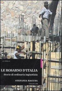 Le Rosarno d'Italia. Storie...