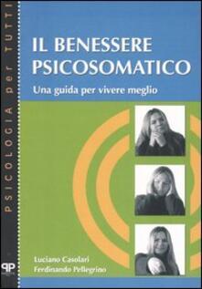 Il benessere psicosomatico. Una guida per vivere meglio.pdf