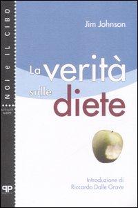 La verità sule diete
