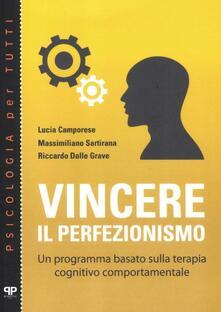 Voluntariadobaleares2014.es Vincere il perfezionismo. Un programma basato sulla terapia cognitivo comportamentale Image
