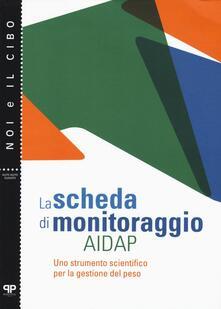 La scheda di monitoraggio AIDAP. Uno strumento scientifico per la gestione del peso.pdf