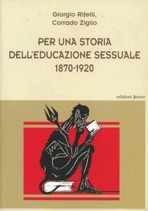 Per una storia dell'educazione sessuale 1870-1920