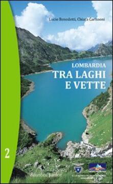Nordestcaffeisola.it Lombardia. Tra laghi e vette. Vol. 2 Image