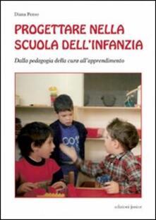 Progettare nella scuola dellinfanzia. Dalla pedagogia della cura allapprendimento.pdf