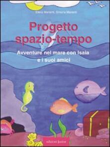 Progetto spazio-tempo. Avventure nel mare con Isaia e i suoi amici. Con CD-ROM.pdf