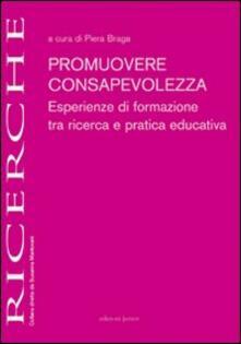 Filippodegasperi.it Promuovere consapevolezza. Esperienze di formazione tra ricerca e pratica educativa Image