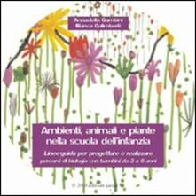 Mercatinidinataletorino.it Ambienti, animali e piante nella scuola dell'infanzia. Con CD-ROM Image