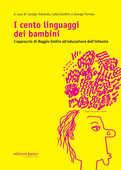 Libro I cento linguaggi dei bambini. L'approccio di Reggio Emilia all'educazione dell'infanzia