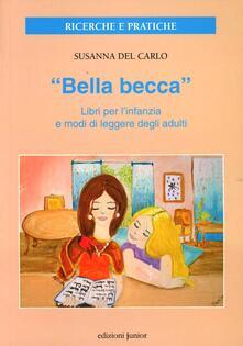 Atomicabionda-ilfilm.it «Bella becca». Libri per l'infanzia e modi di leggere degli adulti Image