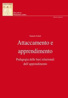 Attaccamento e apprendimento. Pedagogia delle basi relazionali dellapprendimento.pdf