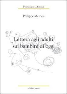 Lettera agli adulti sui bambini di oggi.pdf