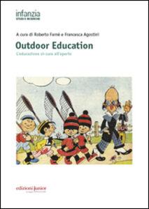 Libro Outdoor education. L'educazione si-cura all'aperto