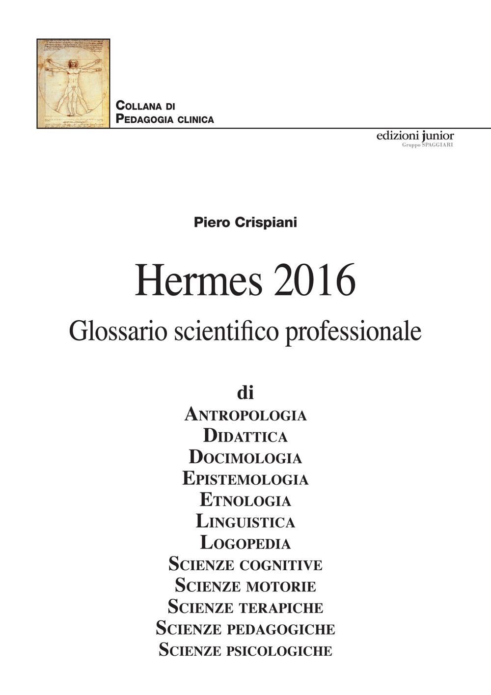 Hermes 2016. Glossario scie...