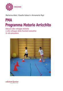 Ipabsantonioabatetrino.it PMA Programma Motorio Arricchito. Educare allo sviluppo motorio e allo sviluppo delle funzioni esecutive in età prescolare Image