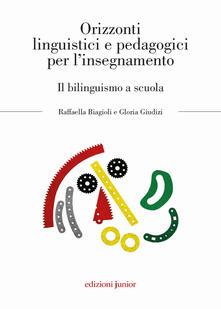 Orizzonti linguistici e pedagogici per linsegnamento. Il bilinguismo a scuola.pdf