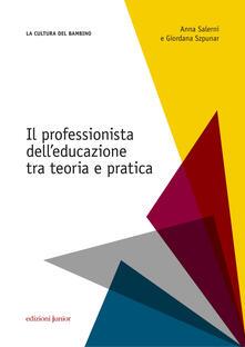 Il professionista delleducazione. Tra teoria e pratica.pdf