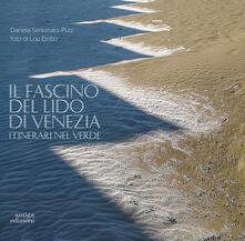 Writersfactory.it Il fascino del Lido di Venezia. Itinerari nel verde Image
