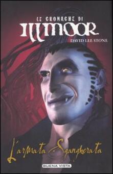 L' armata Sgangherata. Le cronache di Illmoor. Vol. 2 - David L. Stone - copertina