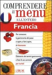 Dizionario del menu per i turisti. Per capire e farsi capire al ristorante