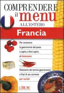 Filmarelalterita.it Dizionario del menu per i turisti. Per capire e farsi capire al ristorante. Francia Image
