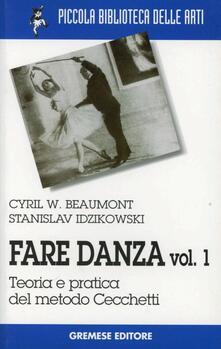 Squillogame.it Fare danza. Vol. 1: Teoria e pratica del metodo Cecchetti. Image